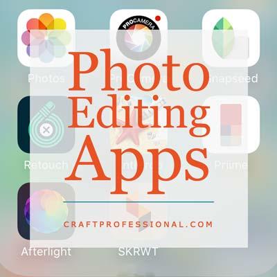 Fabulous Photo Editing Apps