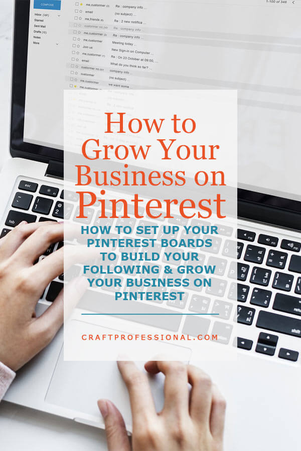 Laptop with text overlay - How to grow your business on Pinterest