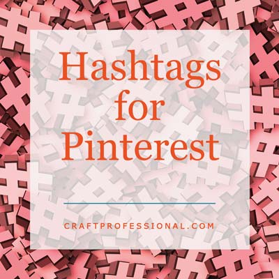 Hashtag collage with text overlay - Hashtags for Pinterest
