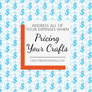 Price tag pattern with text overlay Address all of your expenses when pricing your crafts