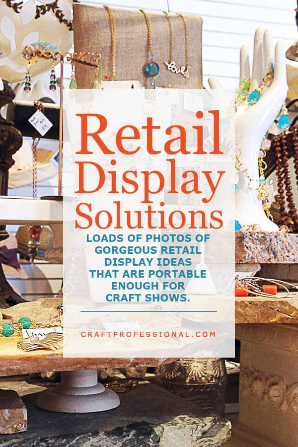 Handmade jewelry display with text overlay Retail Display Solutions - Loads of photos of gorgeous retail display ideas that are portable enough for craft shows.