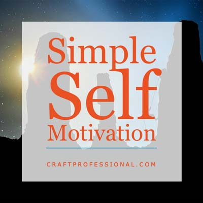 Simple Self Motivation Techniques