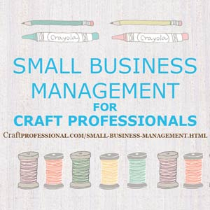 Starting a business from home for creative entrepreneurs for How to start a small craft business from home