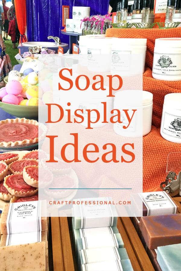 Soap Display Ideas