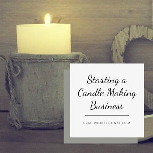Starting a craft business candle making business colourmoves