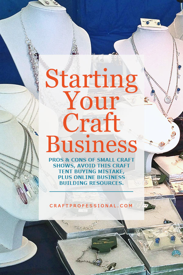 resources for getting your craft business started On starting a small craft business from home