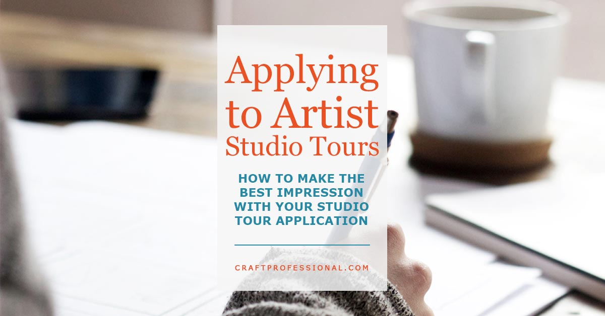 Applying to Art Studio Tours - How to make the best impression with your studio tour application.