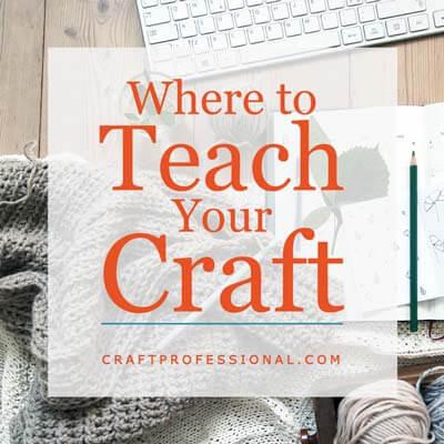 How to Be a Craft Teacher