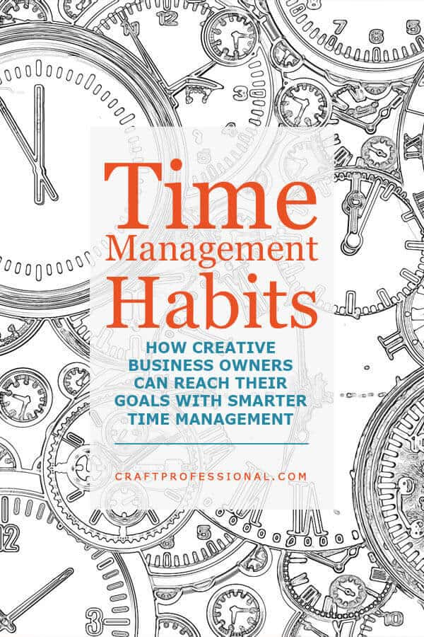 Time Management Habits