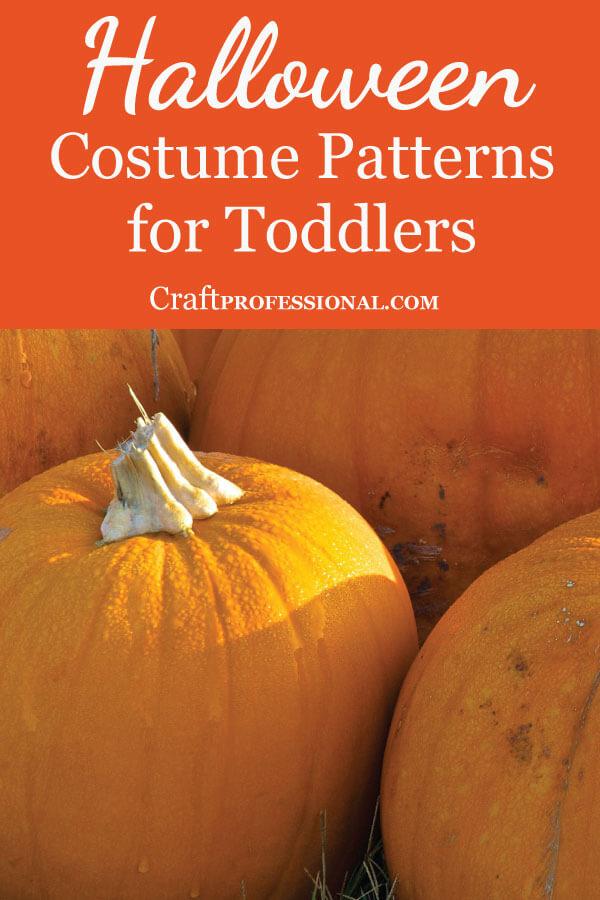 8 Toddler Halloween Costume Patterns