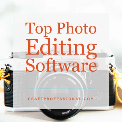 Top Photo Editing Software
