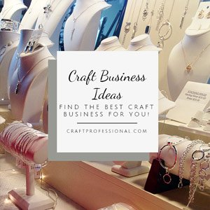Develop your craft business concept