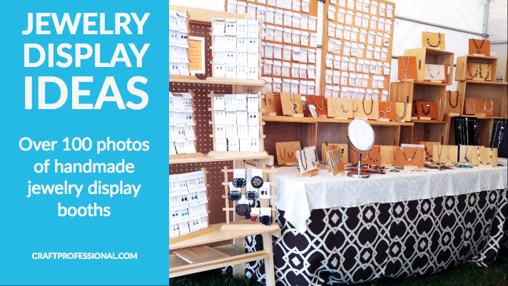 Handmade jewelry booth with text overlay Jewelry Display Ideas Over 100 photos of handmade jewelry display booths