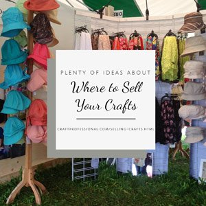 Lots of venues for selling crafts